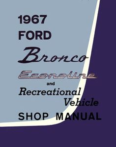 9 Ford Bronco Manuals Ideas Bronco Ford Ford Bronco