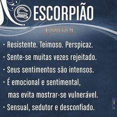 #signosdozodíaco #signos #características #escorpião November Rain, Life Goes On, Osho, Infp, Quote Posters, Third Eye, Horoscope, Zodiac Signs, Humor
