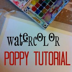 Watercolor Poppy Painting tutorial. She makes it look so easy, I'm going to try it! Thank you www.barksblog.com.