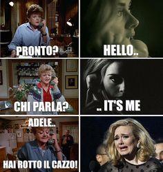 Hello, e la depre di Adele ci fa la giornata Adele, Wtf Funny, Hilarious, Funny Twilight, Funny Images, Funny Pictures, Italian Memes, Bff Quotes, Cartoon Pics