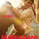 Mardaani Second Day (2nd) Day Box Office Collection, Saturday