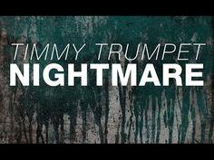 Timmy Trumpet - Nightmare (Original Mix) - YouTube Het meisje en de ouders vonden de hele ontvoering een echte nachtmerrie met spanning en angst, dit lied past daar perfect bij.