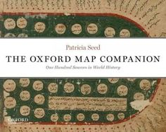 The Oxford Map Companion: One Hundred Sources in World History