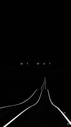 iphone wallpaper , the way of your life in dark Social Media Services, Freelance Designer, Business Website, Creative Design, Iphone Wallpaper, Dark, Life