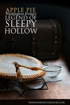 Washington Irving's Legend of Sleepy Hollow is the Halloween story we're all grown up with. Now you can throw a Sleepy Hollow Halloween party with the full menu and authentic recipes from the book. In this post we make the traditional apple pie.