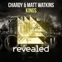 Chardy & Matt Watkins - Kings (Extended Mix) [Revealed Recordings] OUT NOW! by Matt Watkins on SoundCloud