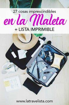 ¿Qué llevar en la Maleta? ¡Imprime mi lista de viaje y no te olvides de nada! https://latravelista.com/que-llevar-en-la-maleta/