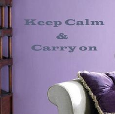 COLOR ❤ LILA + LAVANDA ♡ Keep Calm and Carry on Wall Decal
