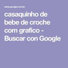 casaquinho de bebe de croche com grafico - Buscar con Google