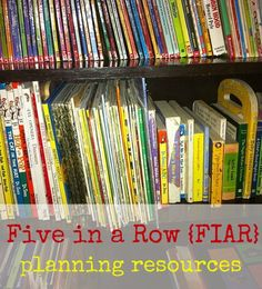 FIAR five in a row planning - my list of sites, books and more for finding ideas