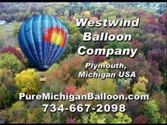 http://www.PureMichiganBalloon.com This Christmas give a gift they'll never forget! A hot air balloon ride from Westwind Balloon Company! Hot air balloon flights over Michigan are world renowned offering photographers a panoramic platform to capture the stunning beauty of our great state.
