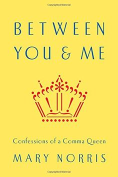 Between You & Me: Confessions of a Comma Queen by Mary Norris http://smile.amazon.com/dp/0393240185/ref=cm_sw_r_pi_dp_DwEivb1Q9QV83