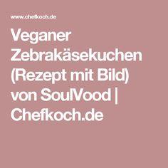 Veganer Zebrakäsekuchen (Rezept mit Bild) von SoulVood | Chefkoch.de