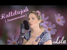 Trauerlied Hallelujah Trauerversion deutsch gesungen von Lila - YouTube