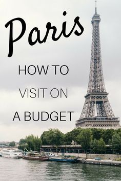 How to visit Paris on a budget: Tips to help you save money next time you travel to Paris, France!