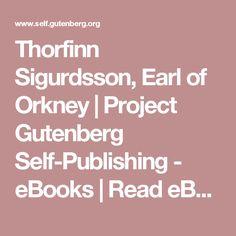 Thorfinn Sigurdsson, Earl of Orkney   Project Gutenberg Self-Publishing - eBooks   Read eBooks online