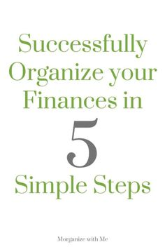 Successfully Organize Your Finances in 5 Simple Steps - organizing finances can be overwhelming but these 5 steps will help avoid chaos Financial Organization, Budget Organization, Organizing Life, Household Organization, Financial Peace, Financial Tips, Budgeting Finances, Budgeting Tips, Ways To Save Money