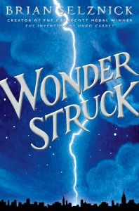 Review of Brian Selznick's Wonderstruck by Roger Sutton, September/October 2011 Horn Book Magazine