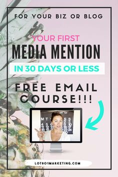 Your First Media Mention in 30 Days or Less! Free Email Course!! For your biz or blog // Lot 801 Marketing