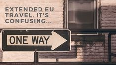Clearing up the confusion on extended EU travel.