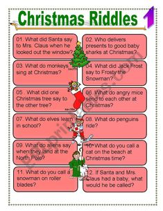 Christmas riddles for intermediate language level and above. Some of the riddles are ´play on words´ so they would be challenging for beginners, but once they are told the answers they get it and everyone laughs. Clip art courtesy of P. Martin.