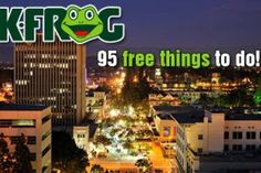 95 Free Things To Do In The Inland Empire - Riverside and San Bernardino Areas
