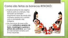 Como são feitas as bonecas RITXOKÓ:  Tradicionalmente são objetos lúdicos para as crianças, mas tornaram-se também import...