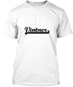 Vintner Artistic Job Design White T-Shirt Front - This is the perfect gift for someone who loves Vintner. Thank you for visiting my page (Related terms: Professional jobs,job Vintner,Vintner,vintners,grape juice,grapes,grape sugar,pruning grapes,growing ...)