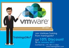 If you want to get trained in VMware course come with Trainings24x7  Benefits Of this Course • Recognition of technical expertise • Give employers extra reasons to hire you • Bigger and better career opportunity  Offer : 10% Discount Till 26th Jan
