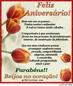 CLIQUE para compartilhar no Facebook Happy Birthday, Birthdays, Romance, Internet, Quotes, Flowers, Happy Birthday Sms, Anniversary Message, Portuguese Quotes