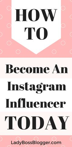 How To Become An Instagram Influencer written by Elaine Rau #instagraminfluencer #influencer #instagram