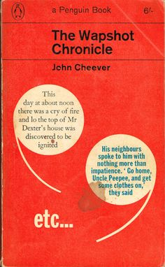 -- The Wapshot Chronicle, by John Cheever (Main Series) -- published 1963 Penguin Edition Best Book Covers, Vintage Book Covers, Book Cover Art, Book Design Layout, Book Cover Design, John Cheever, Vintage Penguin, Impatience, Book Catalogue