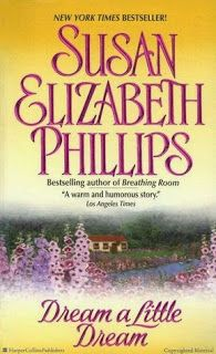 Books are my life: Dream a Little Dream by Susan Elizabeth Philips-re...