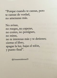 I'm beginning to think they just don't want to talk about inequality. The Words, More Than Words, Ex Amor, Little Bit, Sad Love, Spanish Quotes, Sentences, Me Quotes, Book Quotes