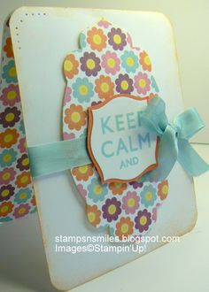 Cute card with Stampin' Up!'s Hostess stamp set  Keep Calm by Penny Smiley