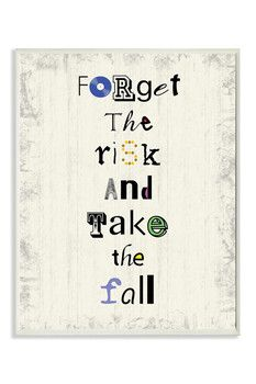 Stupell Industries Forget The Risk & Take The Fall Wall Plaque