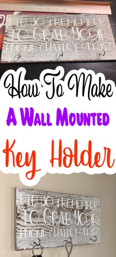 How To Make A Wall Mounted Key Holder - Get organized with this wall mounted key holder! Never forget your keys, wallet or phone with this terrific reminder and organizer. Canvas Crafts, Vinyl Crafts, Decor Crafts, Diy Home Decor, Key Diy, Wall Mounted Key Holder, Dollar Tree Crafts, Organizer, Diy Crafts To Sell