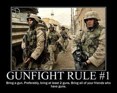 Rule #1, you may think I am extreme, liking this......but then, I AM a mother of an 82 Airborne JumpMaster.