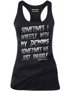 Aesop Original Women's Sometimes I Wrestle With My Demons Sometimes We Just Snuggle Tank Top - Black