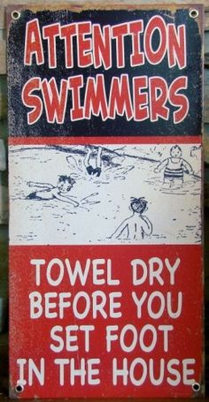 Attention Swimmers Metal Pool Sign