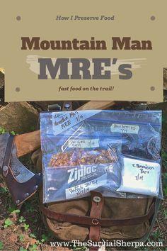 How I Preserve Foods -- Modern Mount Man MRE's