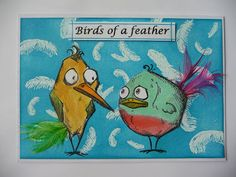 Just Me: Birds of a feather