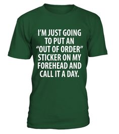 """# Just Going to Put Out of Order Sticker on My Head T-Shirt .  Special Offer, not available in shops      Comes in a variety of styles and colours      Buy yours now before it is too late!      Secured payment via Visa / Mastercard / Amex / PayPal      How to place an order            Choose the model from the drop-down menu      Click on """"Buy it now""""      Choose the size and the quantity      Add your delivery address and bank details      And that's it!      Tags: Sometimes life throws you…"""