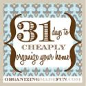 Organizing Made Fun: 31 Days to {cheaply} Organize Your Home: Day #31 - LINK PARTY!!!#idc-container#idc-container