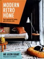 Modern Retro Home is your key to unlocking the secrets behind styling a contemporary home that takes inspiration from the design aesthetics of the '50s, '60s, '70s and '80s.