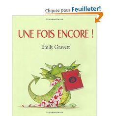 Une fois encore !: Amazon.fr: Emily Gravett: Livres