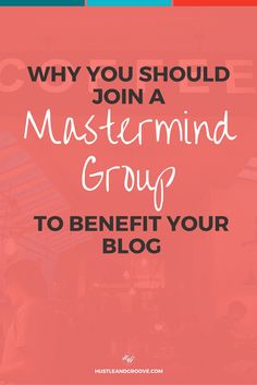 The benefits of joining a mastermind group for your blog. Get started now. Click…