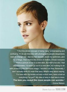I love Emma Watson. She's a great role model