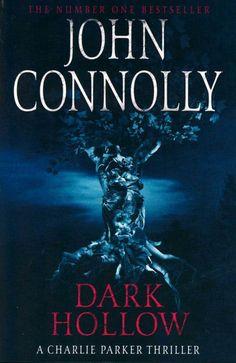 Dark Hollow : Charlie Parker Series : Book 2 - John Connolly