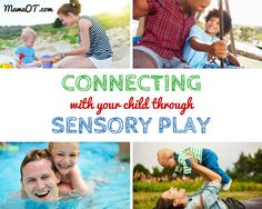 Connecting With Your Child Through Sensory Play